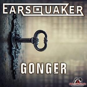 EARSQUAKER - GONGER